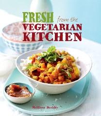 Fresh from the Vegetarian Kitchen vegetarian cook book by Mellissa Bushby (STRUIK LIFESTYLE)