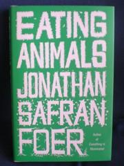 Eating Animals - a vegan book by Jonathan Safran Foer